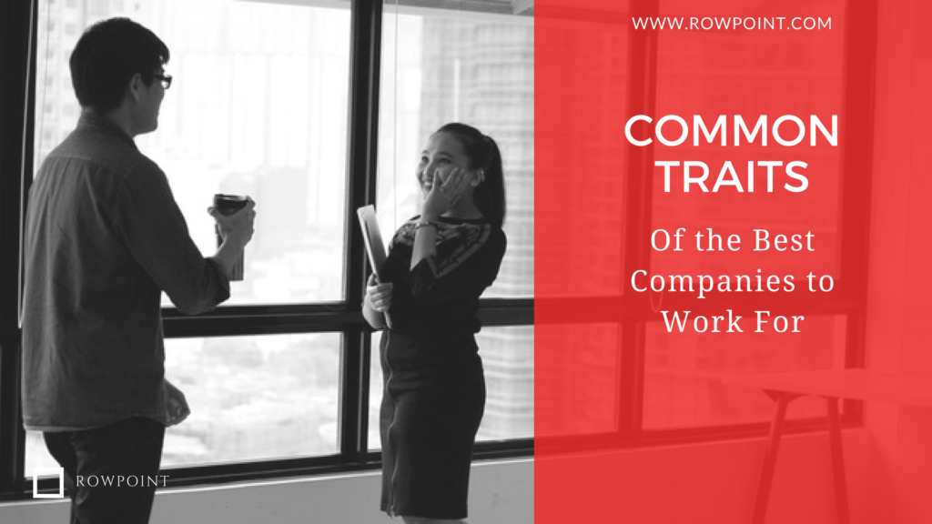 Common Traits of the Best Companies to Work For